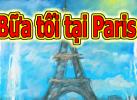 Game Bữa Tối Ở Paris