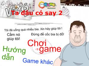 Game Ta đâu có say 2