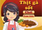 Game Thịt gà nướng sốt